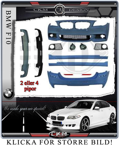 "1. BMW F10/11  ""M5-look"" komplett kit V2 ink dimljus."